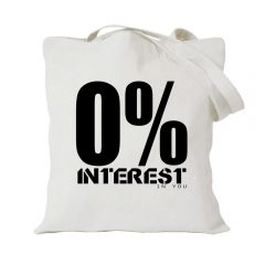 0% Interest in you tote bag