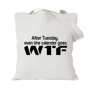 After Tuesday Even The Calender Goes WTF