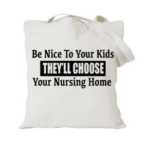 Be Nice To Your Kids