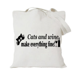 Cats And Wine Make Everything Fine (Style 3)